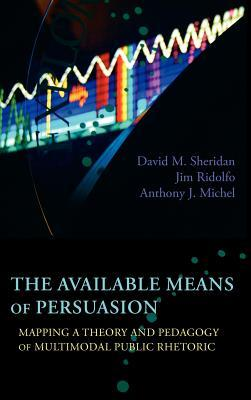 The Available Means of Persuasion