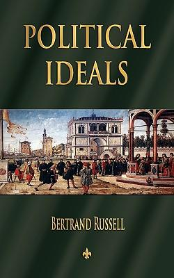 bertrand russell political ideals book report Political ideals by bertrand russell, 9781591022954, available at book depository with free delivery worldwide.