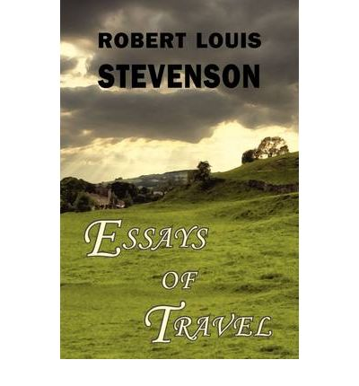 robert louis stevenson essays The impacts of robert louis stevenson this research paper the impacts of robert louis stevenson and other 63,000+ term papers, college essay examples and free essays.