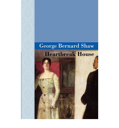 analyses george bernard shaw heartbreak house Heartbreak house: a fantasia in the russian manner on english themes is a play written by george bernard shaw, first published in 1919 and first played at the garrick theatre in november.