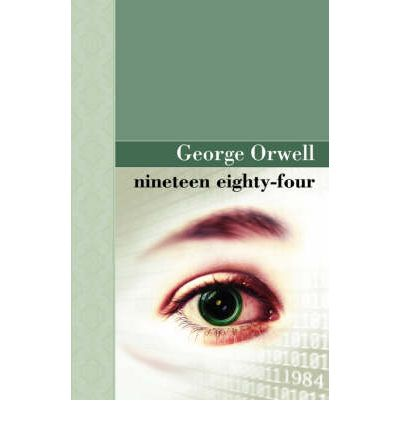 an analysis of personal rebellion and information control in nineteen eighty four by george orwell
