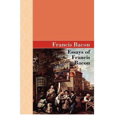 "essay on francis bacon of truth Francis bacon essays summary homework how might francis bacon's essay of truth be analyzed francis bacon's essay ""of truth"" is one of the more famous of."