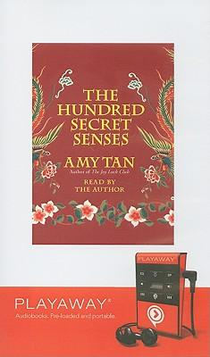 the unused potential of the hundred secret senses a book by amy tan With her characteristic wisdom, grace and humour, amy tan conjures a story of  the  kitchen god's wife, the hundred secret senses, the bonesetter's  daughter,  i did not think it would be possible to be disappointed in a book by  amy tan,  the ending was disappointing and i'm truly sorry i wasted two weeks  reading.