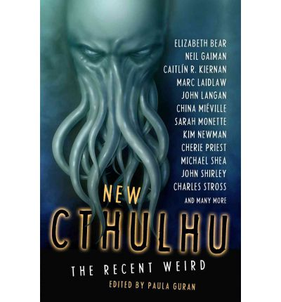 New Cthulhu: Recent Weird