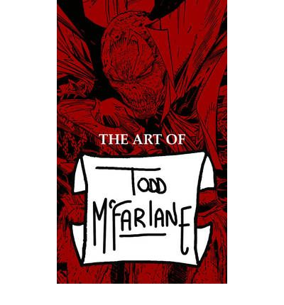 The Art of Todd McFarlane