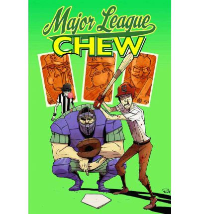 Chew: Major League Chew Volume 5