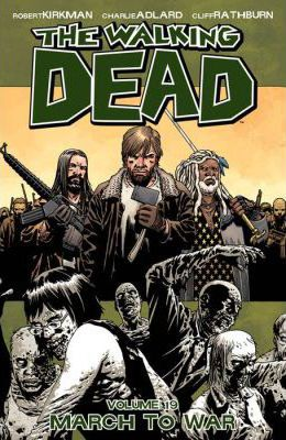 The Walking Dead: March to War Volume 19