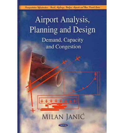 airport analysis planning and design milan janic 9781607413080