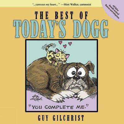 The Best of Today  s Dogg  Paperback  by Gilchrist, Guy