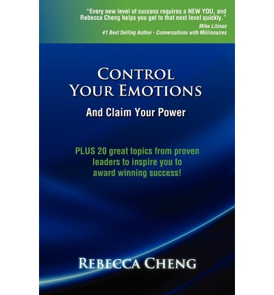 Control Your Emotions and Claim Your Power