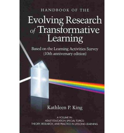 The Handbook of the Evolving Research of Transformative Learning Based on the Learning Activities Survey )