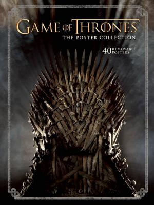 Game of Thrones : The Poster Collection