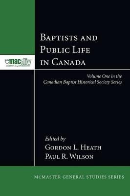 Baptists and Public Life in Canada