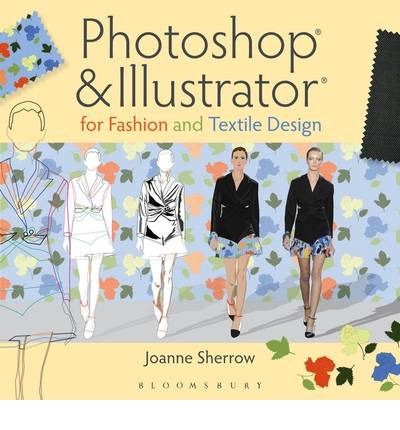 Photoshop R And Illustrator R For Fashion And Textile