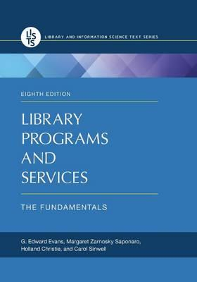 Library Programs and Services G Edward Evans