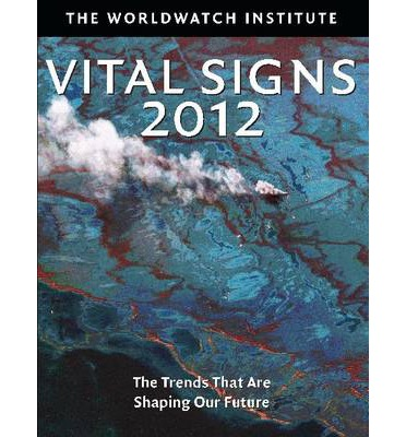 Download di ebook gratuiti per nook Vital Signs 2012 : The Trends That Are Shaping Our Future by The Worldwatch Institute PDF PDB 1610913736