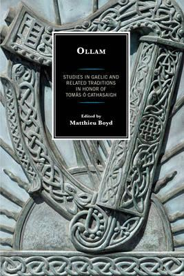 Ollam : A Festschrift for Tomas O Cathasaigh