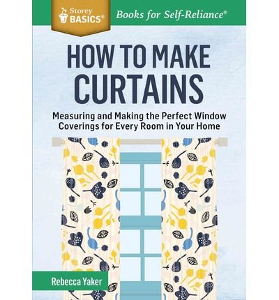 Hörbuch-MP3-Downloads How to Make Curtains by Rebecca Yaker MOBI