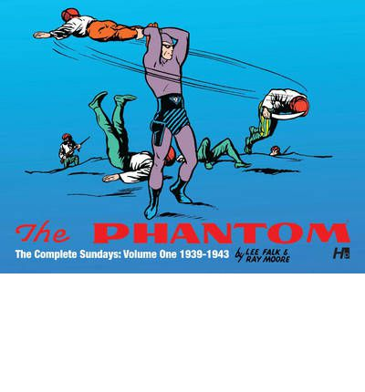 The Phantom: The Complete Sundays: 1939-1942 Volume 1