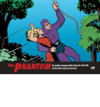 The Phantom the Complete Newspaper Dailies: Volume 6