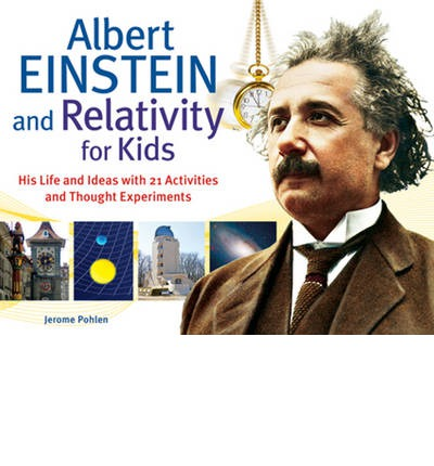 Albert Einstein & Relativity for Kids