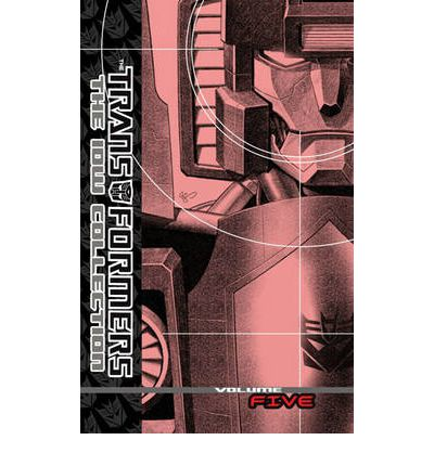 Transformers: The IDW Collection: Volume 5