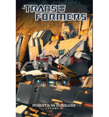 Transformers: Robots in Disguise: Volume 4