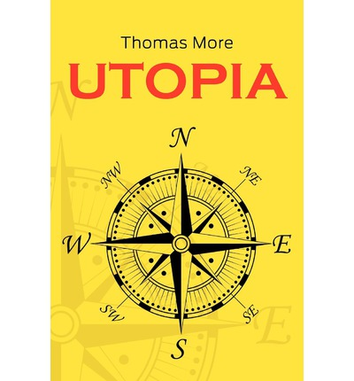 a literary analysis of the book utopia by thomas more Read utopia by thomas more (book analysis) by bright summaries by bright summaries for free with a 30 day free trial read ebook on the web, ipad, iphone and android.