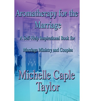 Aromatherapy for the Marriage