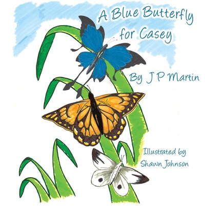 A Blue Butterfly for Casey