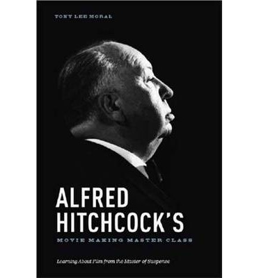 Alfred Hitchcock's Movie Making Master Class