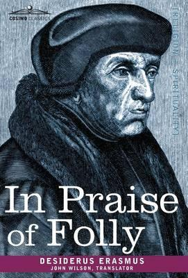 Praise Of Folly As If Every Song Would Be The Last...