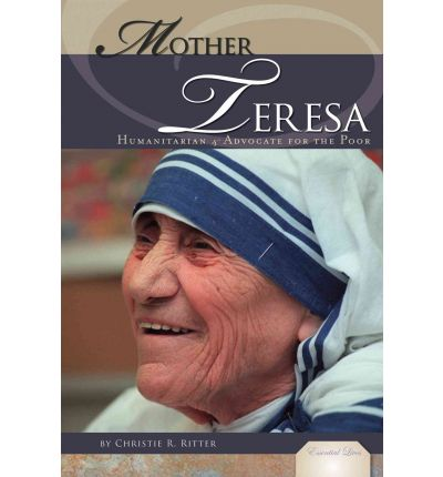 a biography of mother teresa a humanitarian As mother teresa becomes a saint on sunday, here are some of her most  powerful quotes about her faith and humanitarian work.