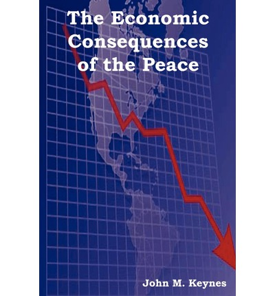 an analysis of the economic consequence of the peace The economic consequences of the peace keynes, john maynard (1883-1946) chapter vi.