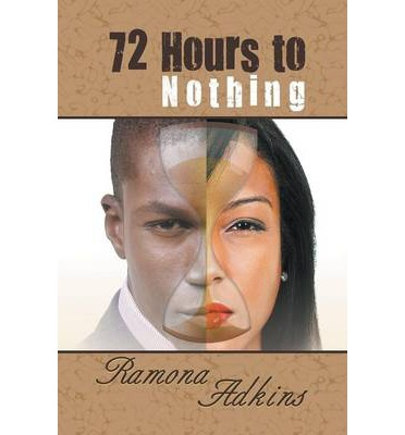 72 Hours to Nothing