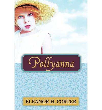 Pollyanna eleanor h porter 9781619491373 for Eleanor h porter images