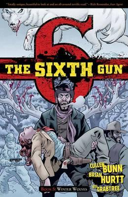 The Sixth Gun: Winter Wolves Volume 5