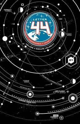 Letter 44: Escape Velocity Volume 1