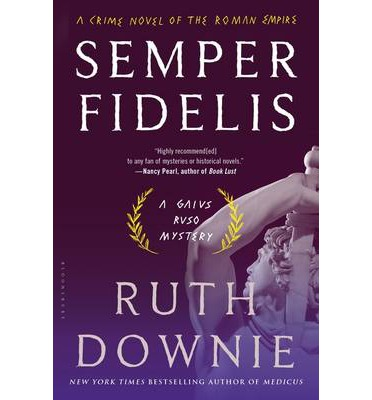 Semper Fidelis: A Crime Novel of the Roman Empire