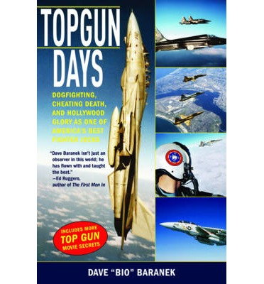 Topgun Days : Dogfighting, Cheating Death, and Hollywood Glory as One of America's Best Fighter Jocks