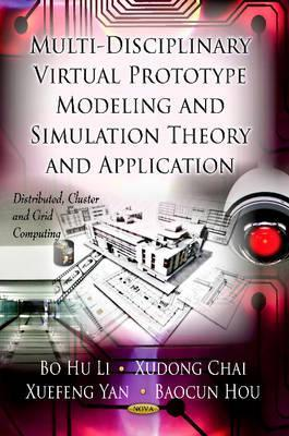 Multi-Discipline Virtual Prototype Modeling & Simulation Theory & Application