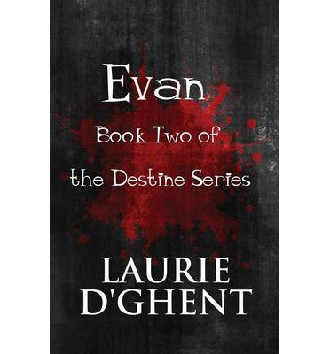 Evan : Book Two of the Destine Series