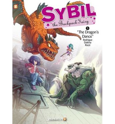 Sybil the Backpack Fairy No. 5 : The Dragon's Dance