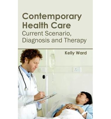 a contemporary view on health care Goaluse health communication strategies and health information technology to  improve population health outcomes and health care  view hp2020 data for.