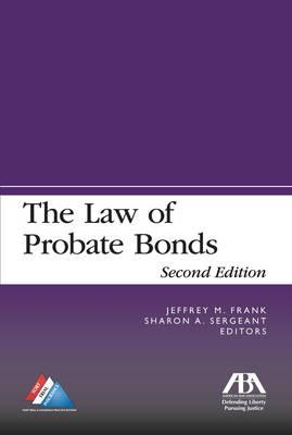 The Law of Probate Bonds