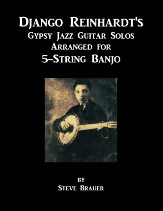 django reinhardt 39 s gypsy jazz guitar solos arranged for 5. Black Bedroom Furniture Sets. Home Design Ideas