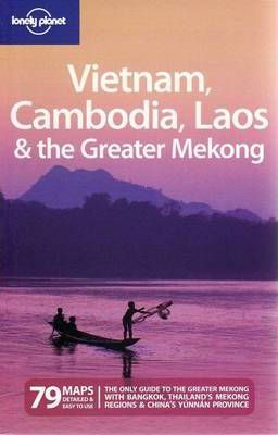 Vietnam Cambodia Laos and the Greater Mekong
