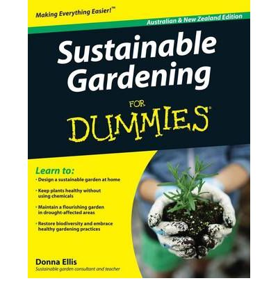 Sustainable Gardening For Dummies Donna Ellis