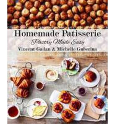 Homemade Patisserie : Pastry Made Easy