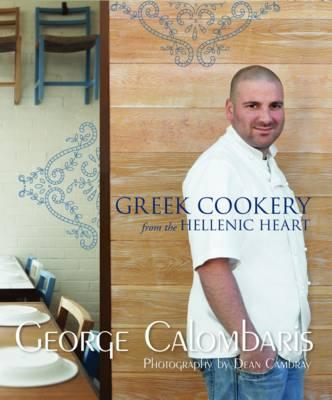 Greek Cookery : From the Hellenic Heart